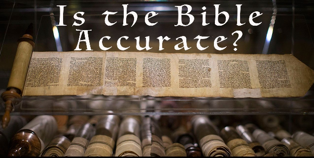 Is the Bible Accurate?