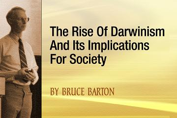 The Rise of Darwinism and its Implications for Society