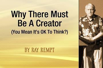Why There Must Be a Creator