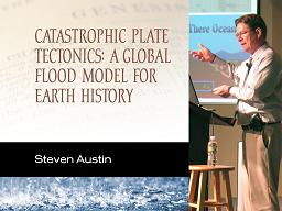 Catastrophic Plate Tectonics: A Global Flood Model of Earth History